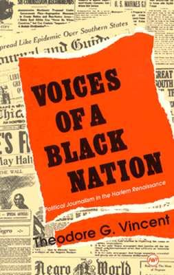Voices of a Black Nation Political Journalism in the Harlem Renaissance N/A 9780865432031 Front Cover