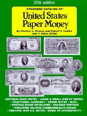 Standard Catalog of United States Paper Money  20th 2001 9780873493031 Front Cover