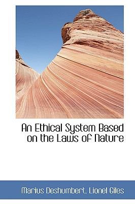 An Ethical System Based on the Laws of Nature:   2009 edition cover