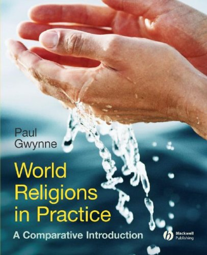 World Religions in Practice A Comparative Introduction  2008 9781405167031 Front Cover