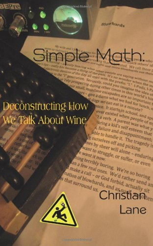 Simple Math: Deconstructing How We Talk About Wine  2012 edition cover