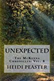 Unexpected The Mckenna Chronicles: Vol. 8 N/A 9781494235031 Front Cover
