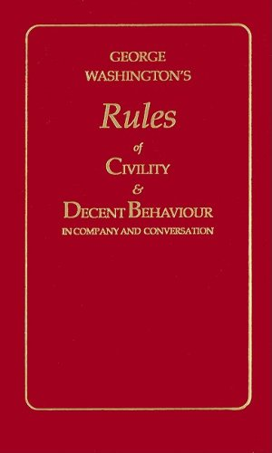 George Washington's Rules of Civility and Decent Behaviour  N/A 9781557091031 Front Cover