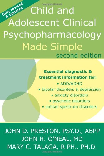 Child and Adolescent Clinical Psychopharmacology Made Simple  2nd 2010 (Revised) edition cover