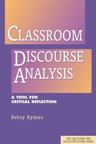 Classroom Discourse Analysis A Tool for Critical Reflection  2009 9781572739031 Front Cover