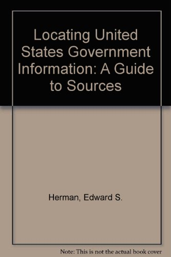 Locating United States Government Information A Guide to Sources 2nd 1997 9781575882031 Front Cover