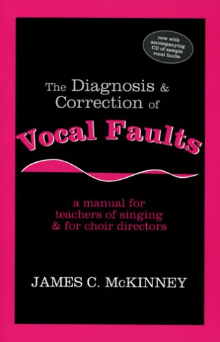 Diagnosis and Correction of Vocal Faults A Manual for Teachers of Singing and for Choir Directors  1994 edition cover