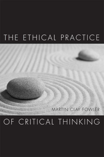 Ethical Practice of Critical Thinking  N/A edition cover