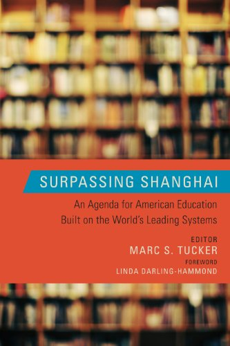 Surpassing Shanghai An Agenda for American Education Built on the World's Leading Systems  2011 edition cover