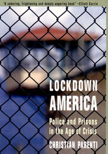 Lockdown America Police and Prisons in the Age of Crisis  2000 edition cover