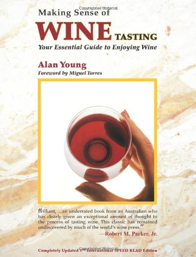 Making Sense of Wine Tasting Your Essential Guide to Enjoying Wine 5th 2007 edition cover