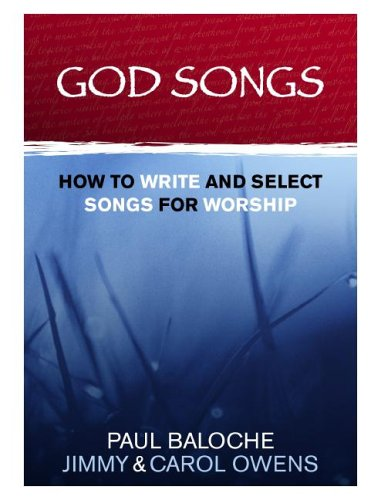 God Songs How to Write and Select Songs for Worship N/A edition cover