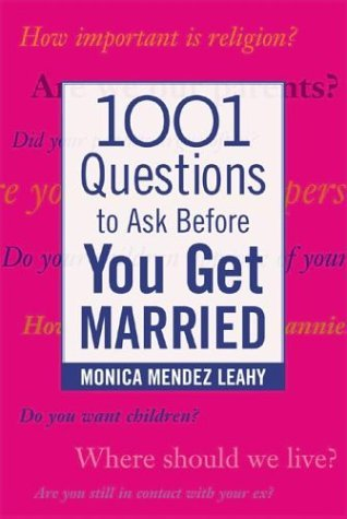 1001 Questions to Ask Before You Get Married   2004 edition cover
