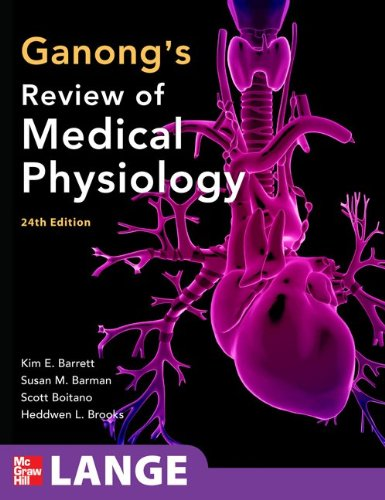 Ganong's Review of Medical Physiology  24th 2012 edition cover