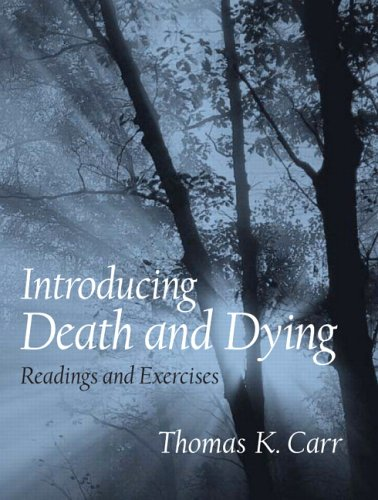 Introducing Death and Dying Readings and Exercises  2006 edition cover