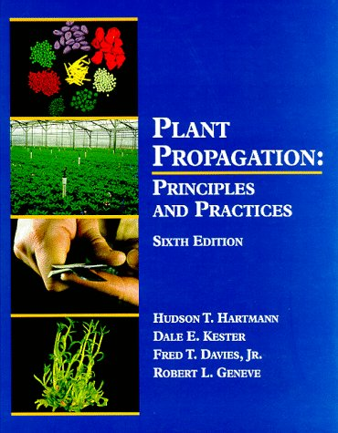Plant Propagation Principles and Practices 6th 1997 edition cover