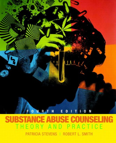 Substance Abuse Counseling Theory and Practice 4th 2009 edition cover