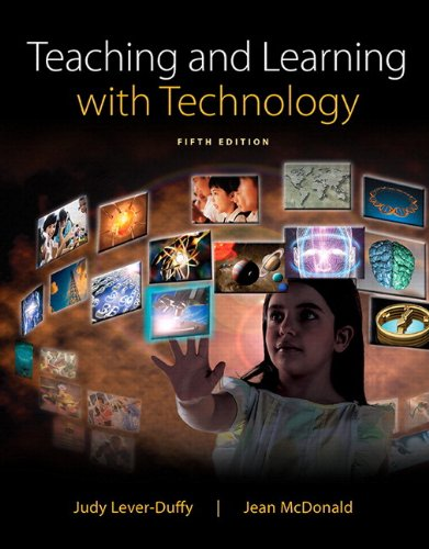 Teaching and Learning with Technology  5th 2015 9780133783032 Front Cover