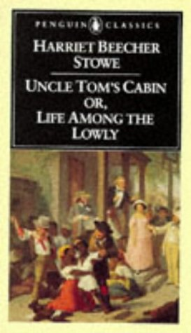 Uncle Tom's Cabin Or, Life among the Lowly 150th 1981 edition cover
