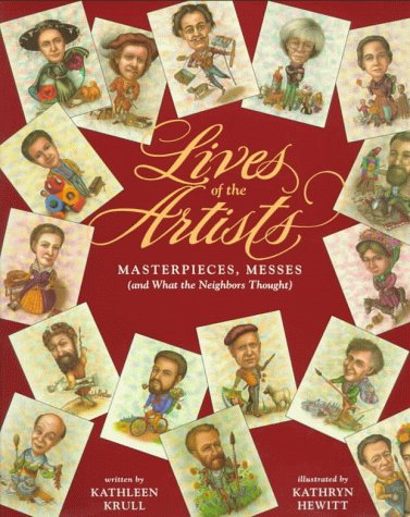 Lives of the Artists Masterpieces, Messes (And What the Neighbors Thought)  1995 edition cover