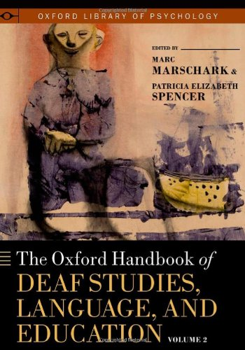 Deaf Studies, Language, and Education  2nd 2010 9780195390032 Front Cover