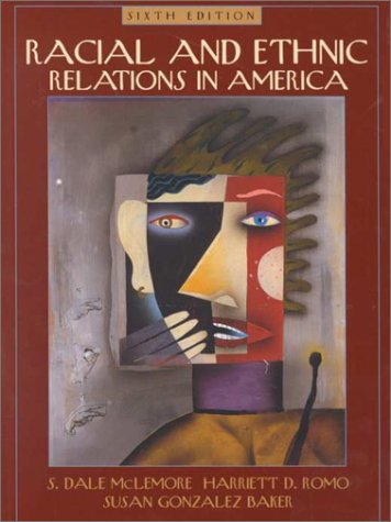 Racial and Ethnic Relations in America  6th 2001 edition cover