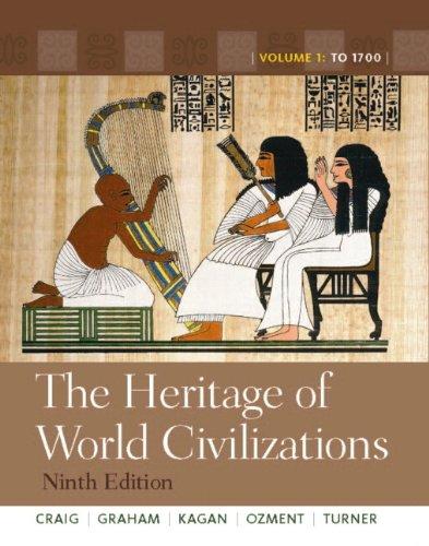 Heritage of World Civilizations Volume 1, Books a la Carte Edition 9th 2011 edition cover