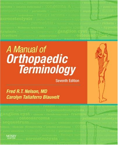 Manual of Orthopaedic Terminology  7th 2007 edition cover