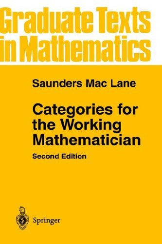 Categories for the Working Mathematician  2nd 1978 (Revised) edition cover
