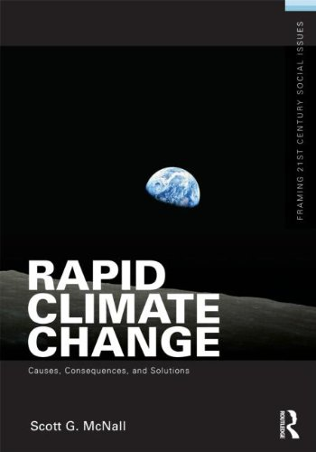 Rapid Climate Change Causes, Consequences, and Solutions  2011 edition cover
