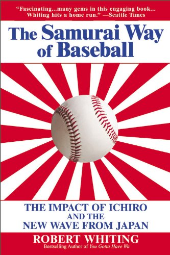 Samurai Way of Baseball The Impact of Ichiro and the New Wave from Japan  2004 edition cover