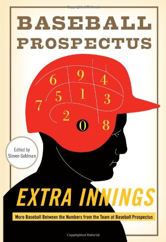 Extra Innings More Baseball Between the Numbers from the Team at Baseball Prospectus N/A edition cover