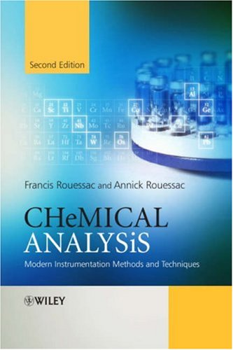 Chemical Analysis Modern Instrumentation Methods and Techniques 2nd 2005 (Revised) edition cover