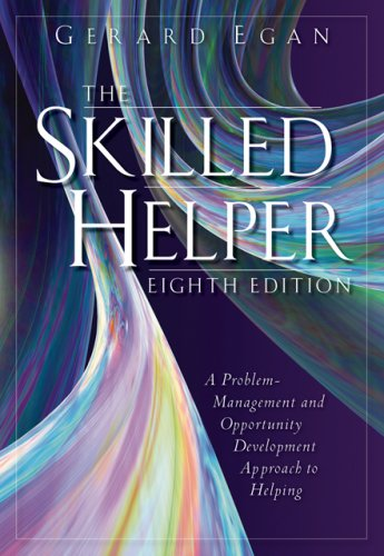 Skilled Helper A Problem Management and Opportunity Development Approach to Helping 8th 2007 edition cover