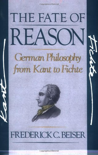 Fate of Reason German Philosophy from Kant to Fichte  1987 9780674295032 Front Cover
