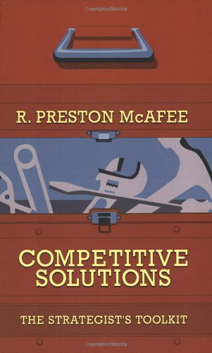 Competitive Solutions The Strategist's Toolkit  2005 edition cover