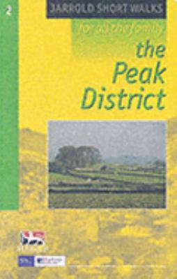 The Peak District (Jarrold Short Walks Guides) N/A edition cover