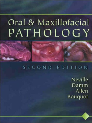 Oral and Maxillofacial Pathology  2nd 2002 (Revised) edition cover