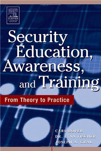 Security Education, Awareness and Training SEAT from Theory to Practice  2005 9780750678032 Front Cover
