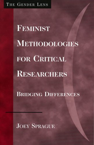 Feminist Methodologies for Critical Researchers Bridging Differences  2005 9780759109032 Front Cover
