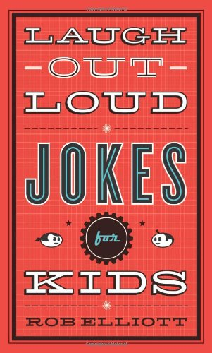 Laugh-Out-Loud Jokes for Kids   2010 9780800788032 Front Cover