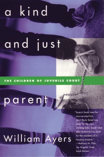 Kind and Just Parent The Children of Juvenile Court  1998 9780807044032 Front Cover