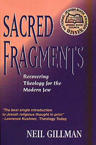 Sacred Fragments Recovering Theology for the Modern Jew N/A edition cover