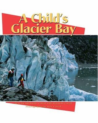 Child's Glacier Bay   1998 9780882405032 Front Cover
