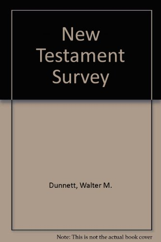 New Testament Survey Broadening Your Biblical Horizons N/A edition cover