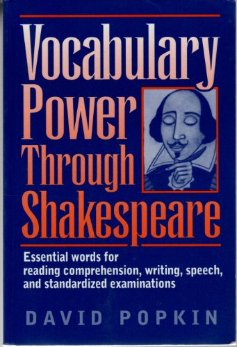 Vocabulary Power Through Shakespeare : Essential Words for Reading Comprehension, Writing, Speech, and Standardized Examinations  2002 edition cover