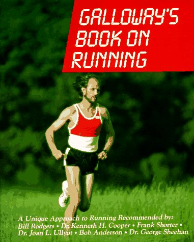 Galloway's Book on Running 1st 1984 (Revised) 9780936070032 Front Cover