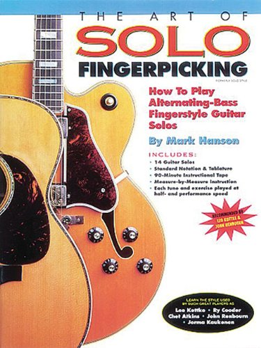 Art of Solo Fingerpicking How to Play Alternating-Bass Fingerstyle Guitar Solos N/A edition cover