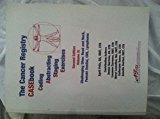 CANCER REGISTRY CASEBOOK,VOLUME 11      N/A 9780982198032 Front Cover
