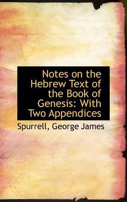 Notes on the Hebrew Text of the Book of Genesis With Two Appendices N/A 9781113164032 Front Cover